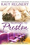 Proposing to Preston: The Winslow Brothers #2 (The Blueberry Lane Series -The Winslow Brothers)