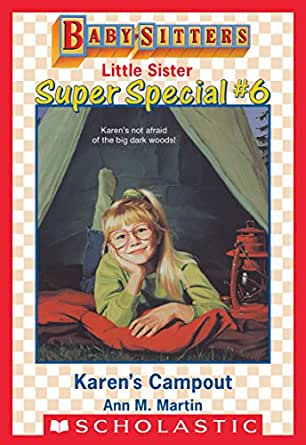 Karens campout baby sitters little sister super special 6 childrens ebooks fandeluxe Image collections