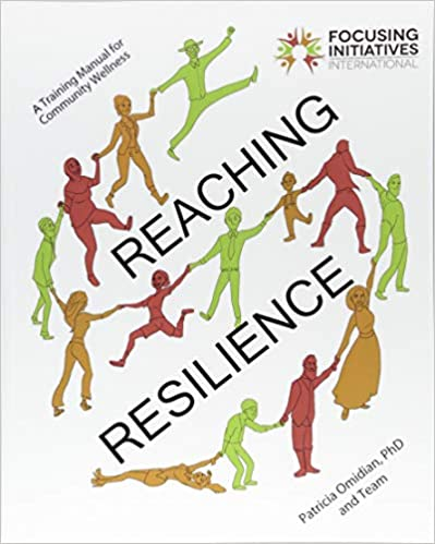 A Training Manual for Community Wellness Reaching Resilience