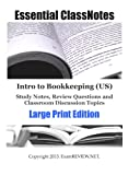 Intro to Bookkeeping (US) Study Notes, Review Questions and Classroom Discussion Topics Large Print Edition, ExamREVIEW, 1484138384