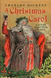 A Christmas Carol and Other Christmas Books (Oxford World's Classics Hardbacks)