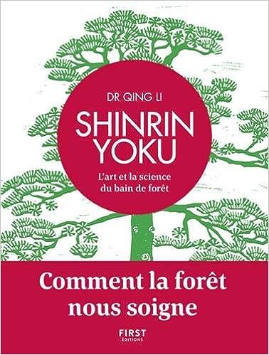 Shinrin Yoku, l'art et la science du bain de forêt