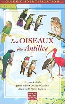 Les oiseaux des Antilles guide didentification