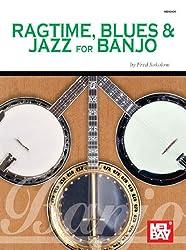 Ragtime, Blues & Jazz For Banjo