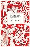 """The Penguin Book of Classical Myths"" av Jenny March"