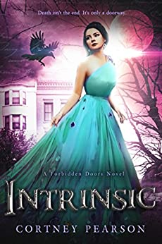 Intrinsic (The Forbidden Doors Book 2) by [Pearson, Cortney]
