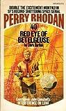 Red Eye of Betelgeuse (Perry Rhodan #40)
