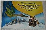 img - for Miss Harriets Reise mit dem Drachen. book / textbook / text book