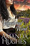 img - for Vagabond Wind (Bold Women of the 19th Century Series, Book 2) book / textbook / text book