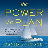 The Power of a Plan: How a Personal CFO Can Help Business Owners & Professionals Prosper