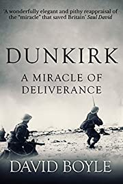 Dunkirk: A Miracle of Deliverance