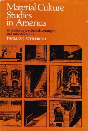 Material Culture Studies in America