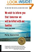 #8: We Wish to Inform You That Tomorrow We Will Be Killed with Our Families: Stories From Rwanda (Bestselling Backlist)