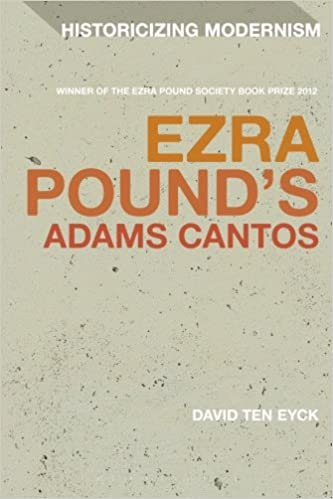 Download Ezra Pound S Adams Cantos Historicizing Modernism