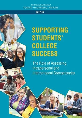 Supporting Students' College Success: The Role of Assessment of Intrapersonal and Interpersonal Competencies (Higher Education)