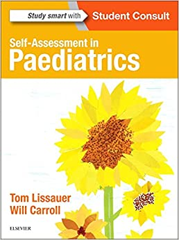 Self-Assessment in Paediatrics: MCQs and EMQs, 1e