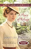 A Place of Refuge, Janet Lee Barton, 0373829825