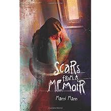 Scars from a Memoir (Memoir Series)