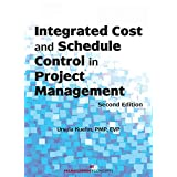Integrated Cost and Schedule Control in Project Management