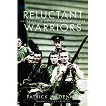 Reluctant Warriors: Canadian Conscripts and the Great War