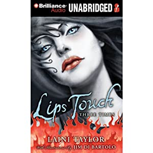 Lips Touch: Three Times Audiobook