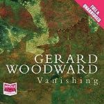 Vanishing | Gerard Woodward