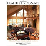 The Healthy Living Space: 70 Practical Ways to Detoxify the Body and Home