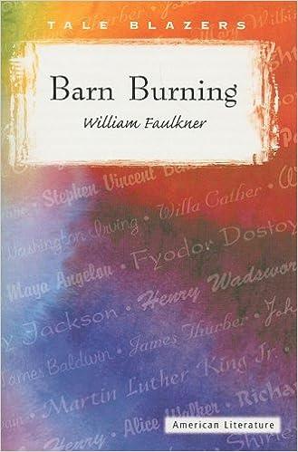 Barn Burning (Tale Blazers: American Literature): Faulkner, William:  9780895986825: Amazon.com: Books