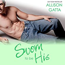 Sworn to Be His: The Archer Family, Book 3 Audiobook by Allison Gatta Narrated by Lee Ahonen