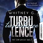 Turbulence: Mit dir um die Welt | Whitney G.
