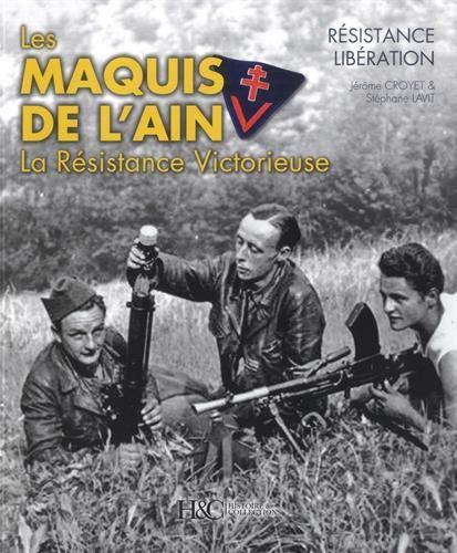 Les maquis de lain - la resistance victorieuse Collection Resistance: Amazon.es: Crovet, Jerome, Lavit, Stephane: Libros en idiomas extranjeros
