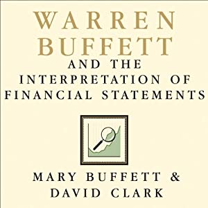 Warren Buffett and the Interpretation of Financial Statements Audiobook