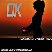OK (Karaoke Instrumental Robin Schulz Feat. James Blunt Tribute)