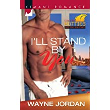 I'll Stand by You (Kimani Hotties)