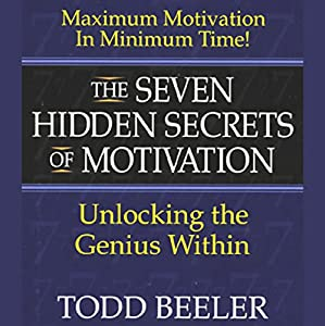 The Seven Hidden Secrets of Motivation Audiobook