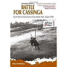 Battle for Cassinga: South Africa's Controversial Cross-Border Raid, Angola 1978