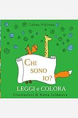 Chi sono io?: da leggere e colorare - Prime letture - Edizione Italiana - Italian edition Paperback
