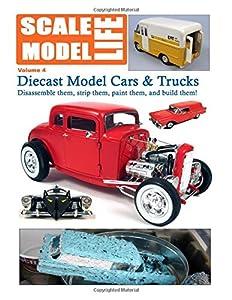 Scale Model Life: Building Scale Model Kits Magazine (Volume 4)