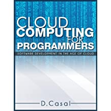 Cloud Computing for Programmers
