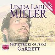 McKettricks of Texas: Garrett | Linda Lael Miller