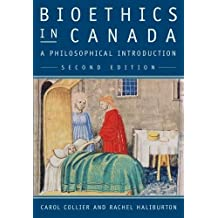 Bioethics in Canada, Second Edition: A Philosophical Introduction