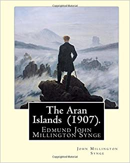 The Aran Islands. First Edition. Signed by Jack B. Yeats (1907)