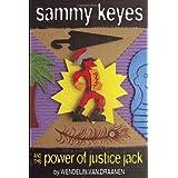 Sammy Keyes and the Power of Justice Jack by Wendelin Van Draanen (2012-07-10)
