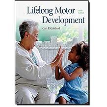 Lifelong Motor Development (6th Edition)
