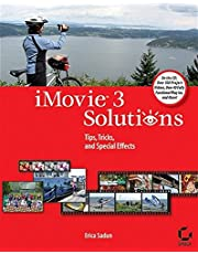 iMovie 3 Solutions: Tips, Tricks, and Special Effects