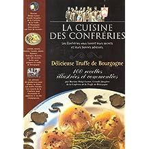 La cuisine des confréries : Delicieuse truffe de bourgogne