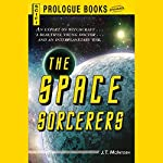 The Space Sorcerers | J. T. McIntosh