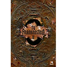 Tu Frankenstein II