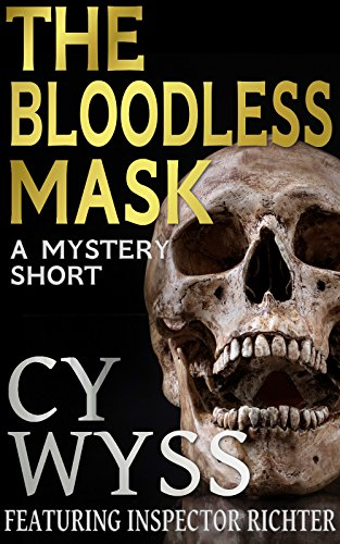 The Bloodless Mask (Inspector Lukas Richter Book 2)