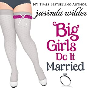 Big Girls Do It Married Audiobook